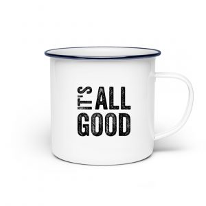 RoadtripLove - Its-all-good - Emaille Tasse-3